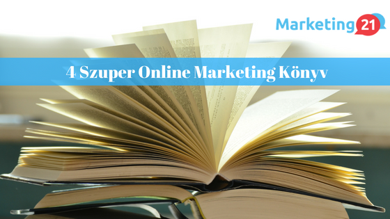 4 szuper online marketing könyv - M21 Blog